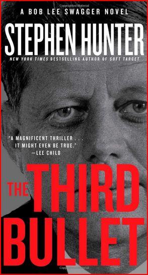 The Third Bullet (Stephen Hunter)